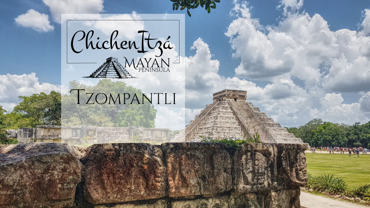 Tzompantli and Kukulkán in Chichén Itzá