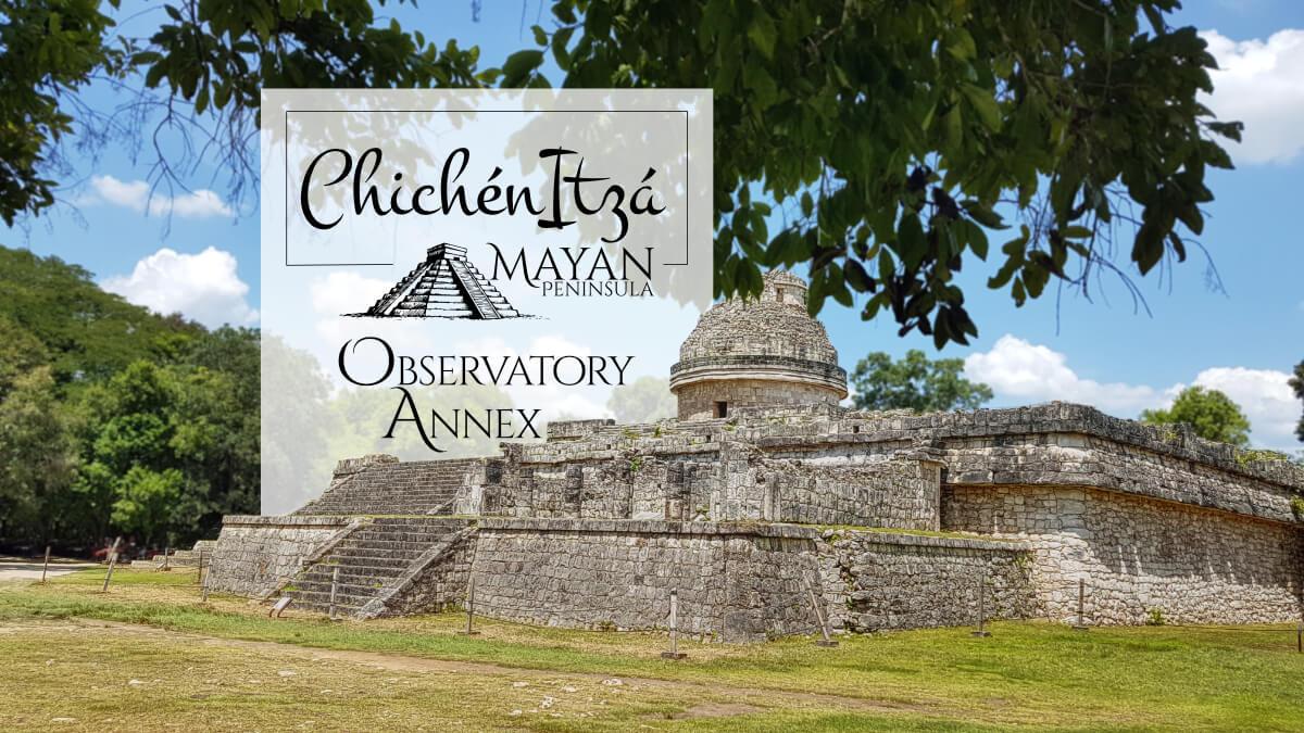 Observatory Annex in Chichen Itza