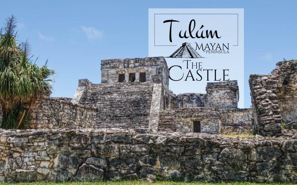 The Castle in Tulum