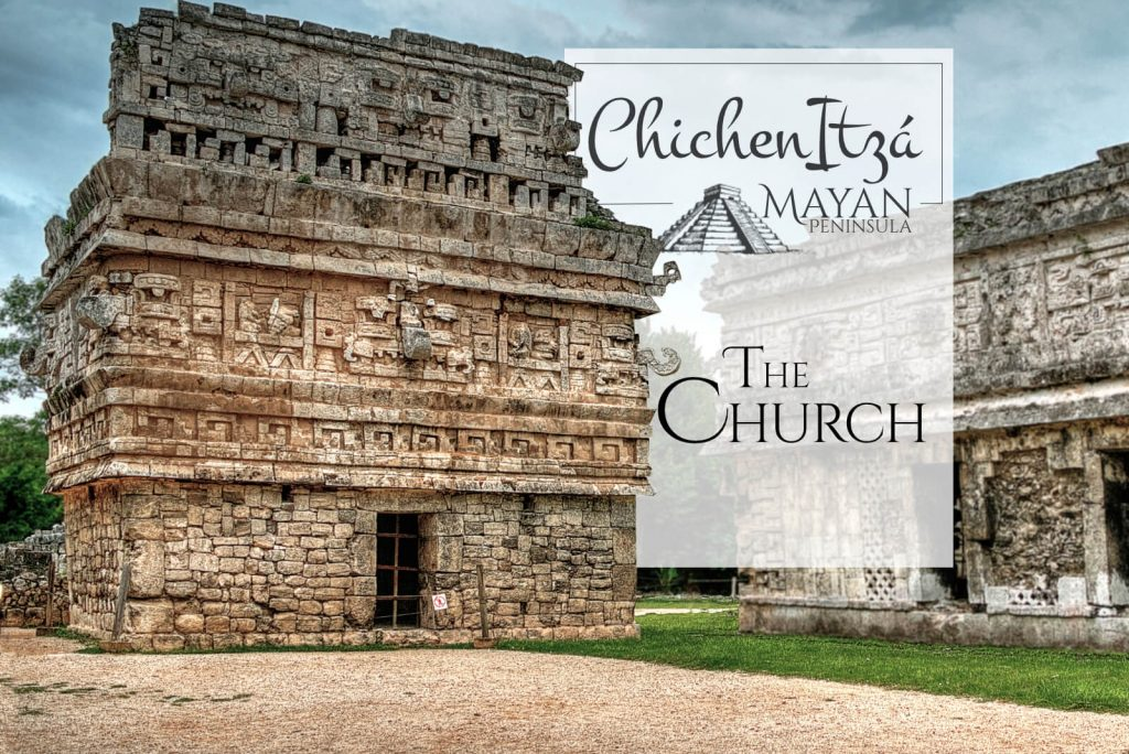 The Church in Chichen Itza