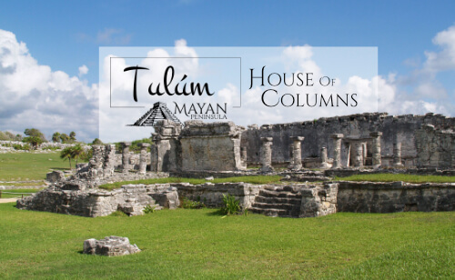 House of Columns in Tulum