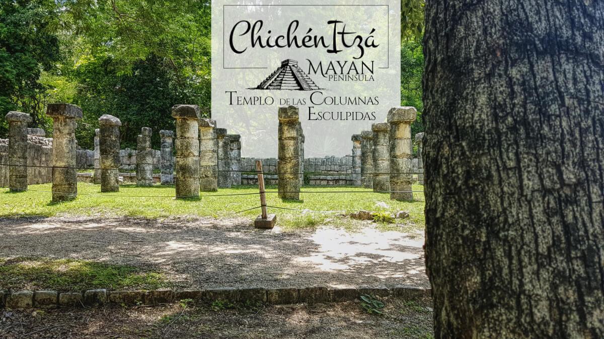Templo de las Columnas Esculpidas en Chichén Itzá