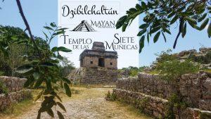 Templo de las Siete Muñecas en Dzibilchaltun
