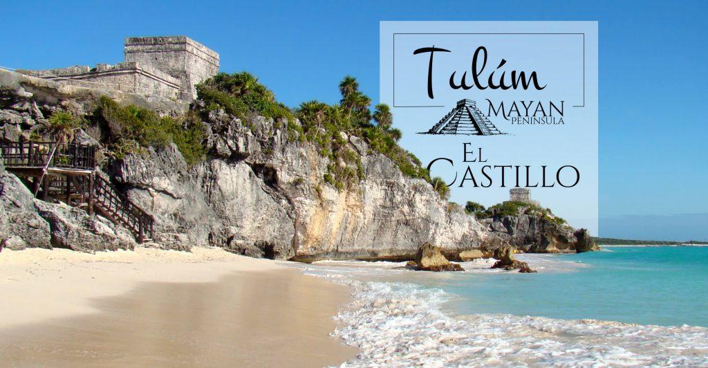 El Castillo en Tulúm visto desde la playa