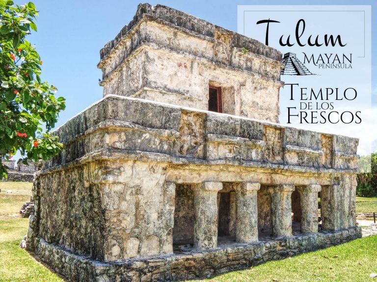 Templo de los Frescos en Tulúm