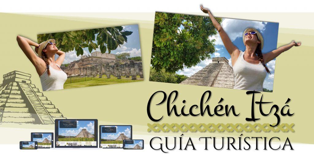 Guía Turística Chichén Itzá