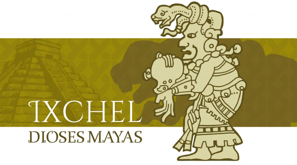 Dioses Mayas Ixchel