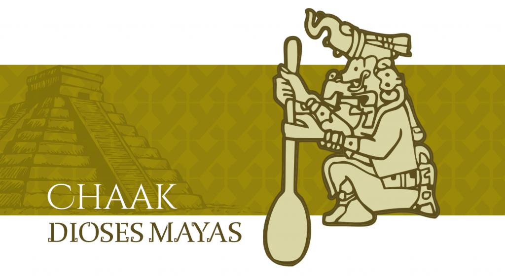 Dioses Mayas - Chaak