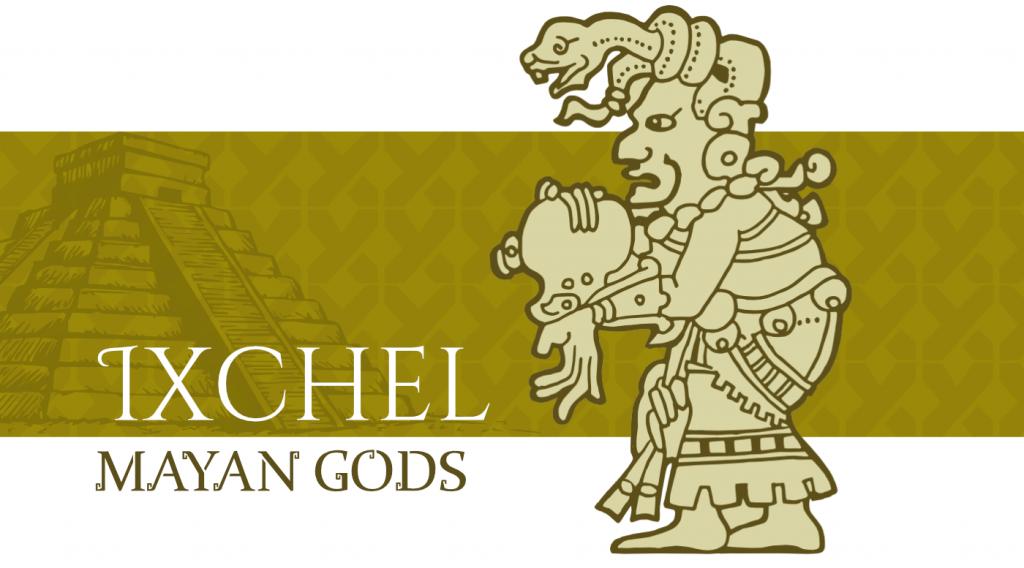 Mayan Gods - Ixchel